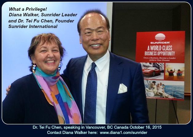 Dr Tei Fu Chen Sunrider Diana Walker Vancouver Oct 16 2015