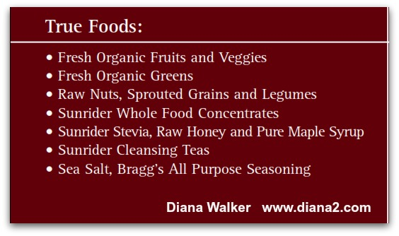 Sunrider True Foods Diana Walker help with Healthy and Nutrition
